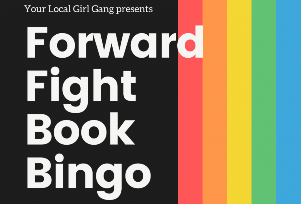 Forward Fight Book Bingo in bold font with a black background and rainbow